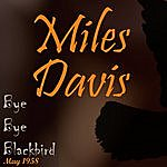 Miles Davis Bye Bye Blackbird (May 1958)