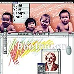 Budapest String Quartet Build Your Baby's Brain Vol. 3 - Through The Power Of Beethoven