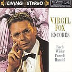 Virgil Fox Virgil Fox: Encores