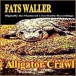 Fats Waller Alligator Crawl