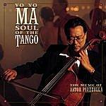 Yo-Yo Ma Piazzolla: Soul Of The Tango