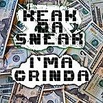 Keak Da Sneak I'ma Grinda (Single)