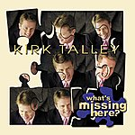 Kirk Talley What's Missing Here