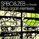 Sabo & Zeb Rise Again Remixes (Featuring Mariella)