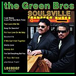 The Green Brothers Soulsville