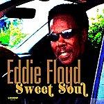 Eddie Floyd Sweet Soul