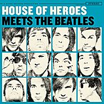 House Of Heroes Meets The Beatles (3-Track Maxi-Single)