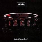 Muse Time Is Running Out/The Groove