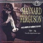 """Maynard Ferguson The Lost Tapes """"76-74"""""""