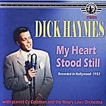 Dick Haymes My Heart Stood Still