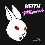Keith Miami (5-Track Maxi-Single)