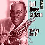 Bull Moose Jackson The Very Best Of