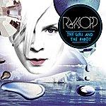 Röyksopp The Girl And The Robot