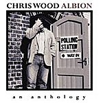 Chris Wood Albion An Anthology