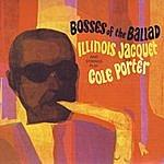 Illinois Jacquet Bosses Of The Ballads