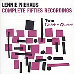 Lennie Niehaus Complete Fifties Recordings - Two: Octet And Quintet