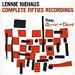 Lennie Niehaus Complete Fifties Recordings - One: Quintet And Octet