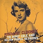 Rosemary Clooney Rosemary Clooney With The Buddy Cole And Nelson Riddle Sessions