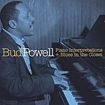 Bud Powell Piano Interpretations + Blues In The Closet