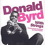 Donald Byrd Donald Byrd With Strings