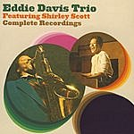 Eddie 'Lockjaw' Davis Eddie Davis Trio Featuring Shirley Scott Complete Recordings