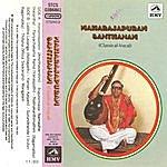 Maharajapuram Santhanam Maharajapuram Santhanam Vol :2