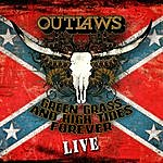 The Outlaws Green Grass And High Tides Forever - Live