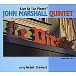 John Marshall Live At 'le Pirate'