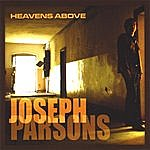 Joseph Parsons Heavens Above (Import)
