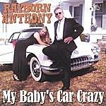 Rayburn Anthony My Baby's Car Crazy