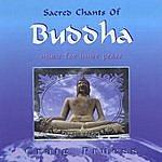 Craig Pruess Sacred Chants Of Buddha