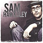 Sam Hawksley Sam Hawksley