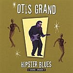 Otis Grand Hipster Blues