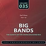 Earl Hines & His Orchestra Big Band - The World's Greatest Jazz Collection: Vol. 35
