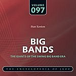 Stan Kenton & His Orchestra Big Band - The World's Greatest Jazz Collection: Vol. 97