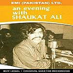 Shaukat Ali An Evening With Shaukat