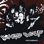 White Wolf Live In Germany (European Import Release)