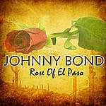Johnny Bond Rose Of El Paso