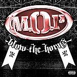 M.O.P. Blow The Horns (Single)(Parental Advisory)