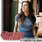 Gretchen Wilson If I Could Do It All Again (Single)