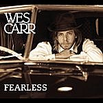 Wes Carr Fearless