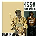 Issa Bagayogo Issa Remixed
