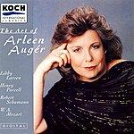 Arleen Augér Auger, Arleen - The Art Of Arleen Auger: Larsen, Schumann, Purcell, Mozart