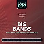Chick Webb & His Orchestra Big Band: The World's Greatest Jazz Collection, Vol.39