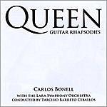 Carlos Bonell Queen Guitar Rhapsodies