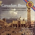 The Canadian Brass Monteverdi And Gabrielli Antiphonal Music