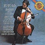 Yo-Yo Ma Barber: Cello Concerto; Britten: Symphony For Cello & Orchestra