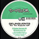 The Delinquents Tin Tin Kaputt EP