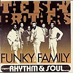 The Isley Brothers Funky Family