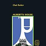 Chet Baker Albert's House